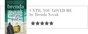brenda novak - until you loved me