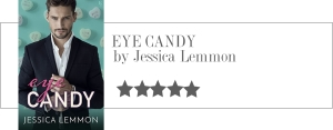 jessica lemmon - eye candy