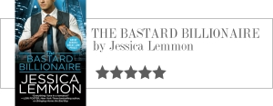 jessica lemmon - the bastard billionaire