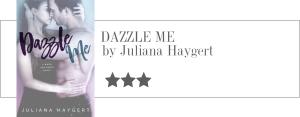 juliana haygert - dazzle me
