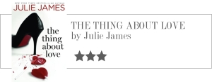 julie james - the thing about love