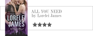 lorelei james - all you need