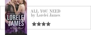 lorelei james - all you need