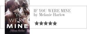 melanie harlow - if you were mine